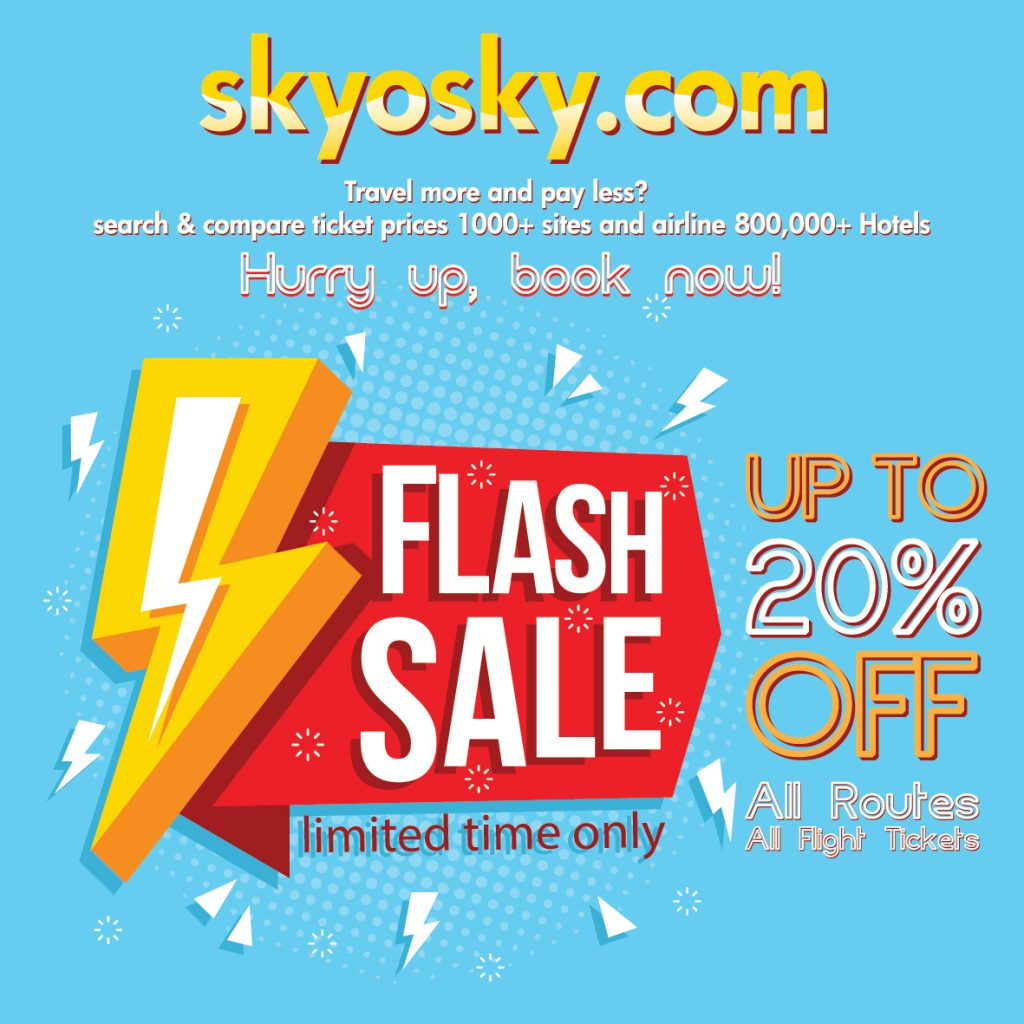 Tired Of Expensive Tickets Flash Sale 20 Off 1000 Sites And Airlines 800 000 Hotels With Best Price Skyosky Com